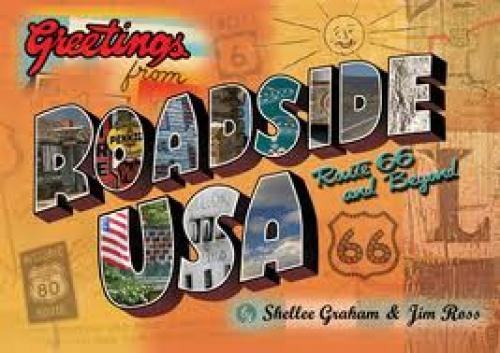 Postcards; Roadside U.S.A.  Route 66 and Beyond