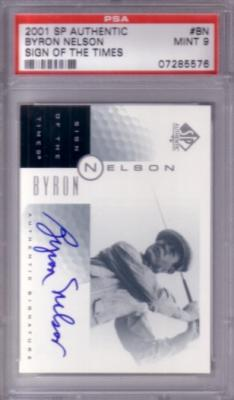 Byron Nelson certified autograph 2001 SP Authentic Sign of the Times golf card graded PSA 9 MINT