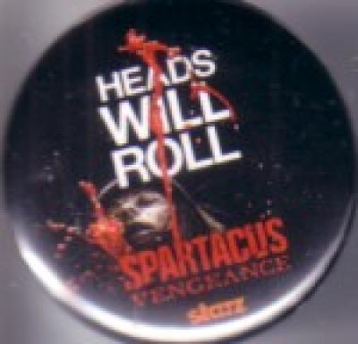 Spartacus Vengeance 2011 Comic-Con promo button or pin