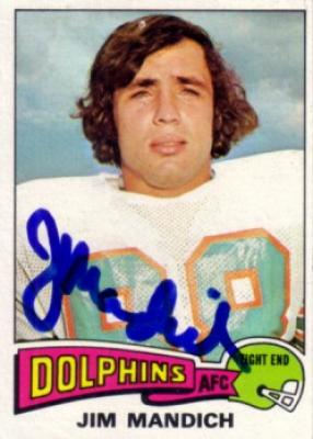 Jim Mandich autographed Miami Dolphins 1975 Topps card