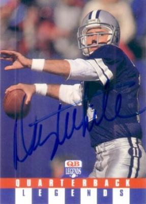 Danny White autographed Dallas Cowboys Quarterback Legends card