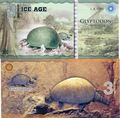 ICE AGE 3 ICE DOLLARS 2014 POLYMER GLYPTODON (GIANT ARMADILLO) UNC