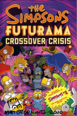 Matt Groening autographed & doodled Simpsons Futurama Crossover Crisis hardcover comic book
