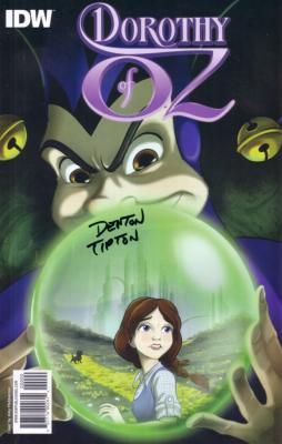 Denton Tipton autographed Dorothy of Oz movie prelude comic book