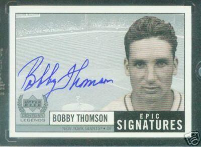Bobby Thomson certified autograph Upper Deck Century Legends Epic Signatures card