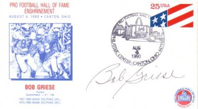Bob Griese (Dolphins) autographed 1990 Pro Football Hall of Fame cachet envelope