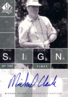 Michael Clark certified autograph 2002 SP Authentic Sign of the Times card