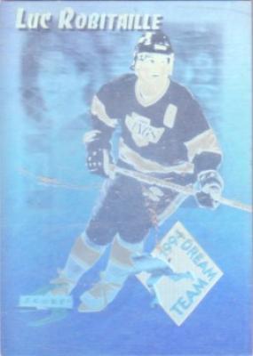 Luc Robitaille Kings 1994-95 Score Dream Team hologram insert card #DT10