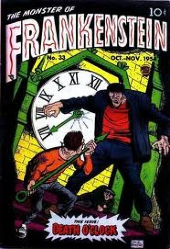 Comics; Frankenstein comics; Death O'Clock ranks as one of the great