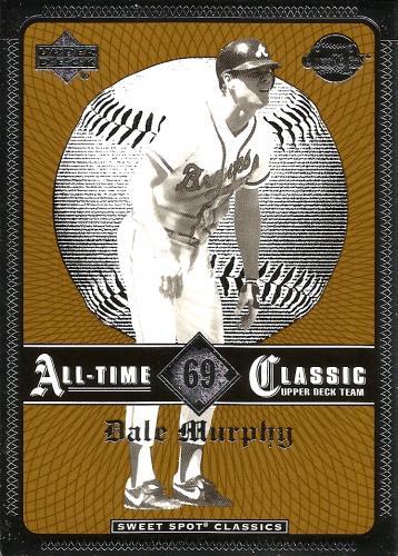 2002 Sweet Spot Classics #69 ~ Dale Murphy * FREE SHIPPING *