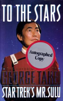 George Takei (Sulu) autographed To The Stars hardcover book