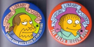 The Simpsons Comic Book Guy & Ralph Wiggum promo buttons or pins