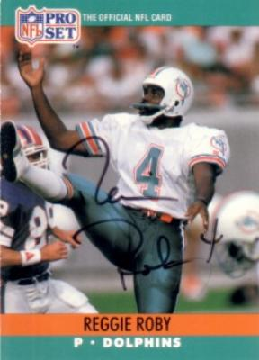 Reggie Roby autographed Miami Dolphins 1990 Pro Set card