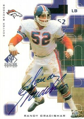Randy Gradishar certified autograph Denver Broncos 1999 SP Signature card