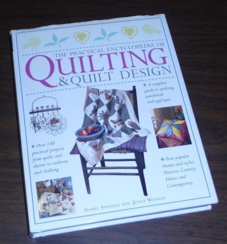 COMPLETE GUIDE The Practical Encyclopedia of Quilting & Quilt Design Book