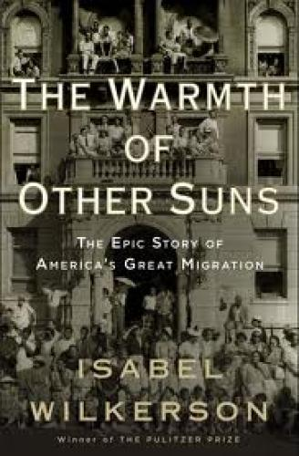 Books; Isabel Wilkerson's best- selling book The Warmth of Other Suns