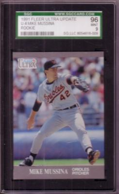 Mike Mussina 1991 Ultra Update Rookie Card graded SGC 96 MINT (PSA 9)