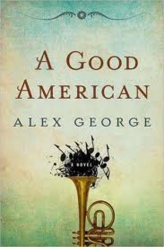 Books; One such book is Alex George's A Good American