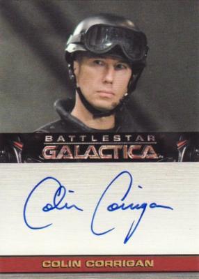 Colin Corrigan Battlestar Galactica certified autograph card