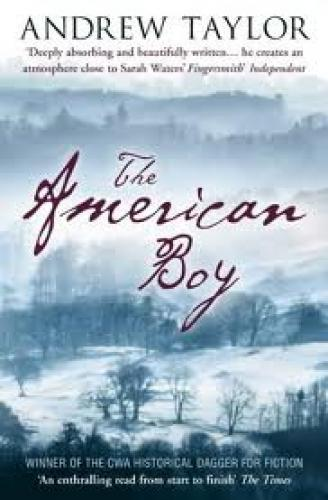 Books; The American Boy by Andrew Taylor