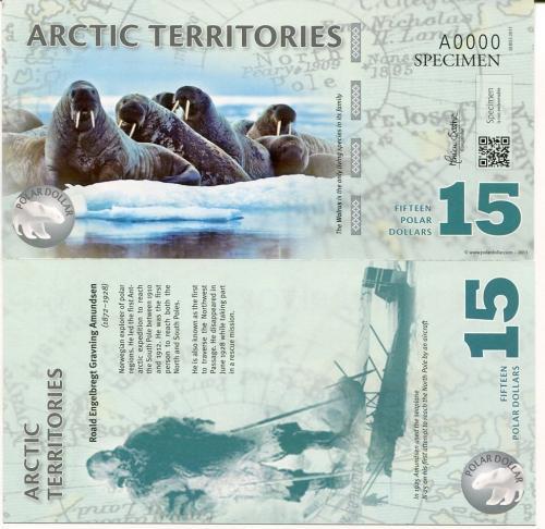 ARCTIC TERRITORIES 15 DOLLARS 2011 POLYMER SPECIMEN POLAR WALRUS UNC