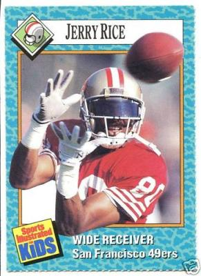 Jerry Rice San Francisco 49ers 1989 Sports Illustrated for Kids card #59