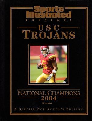 2004 USC Trojans National Champions Sports Illustrated commemorative book