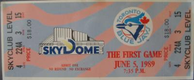 1989 Toronto Blue Jays first SkyDome game commemorative ticket