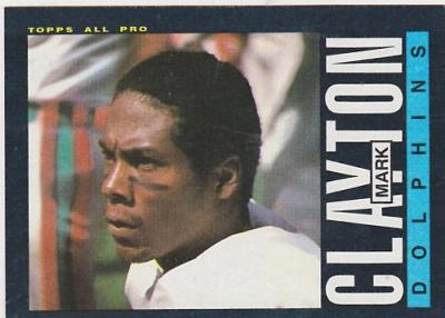 Mark Clayton Miami Dolphins 1985 Topps Rookie Card