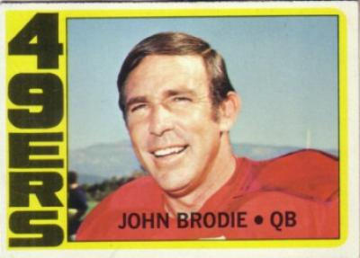 John Brodie 49ers 1972 Topps card #220 ExMt
