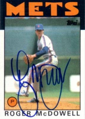 Roger McDowell autographed New York Mets 1986 Topps Rookie Card