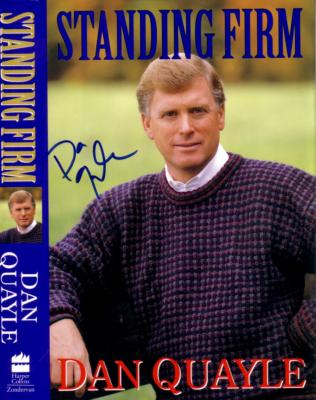 Dan Quayle autographed Standing Firm book dust jacket cover