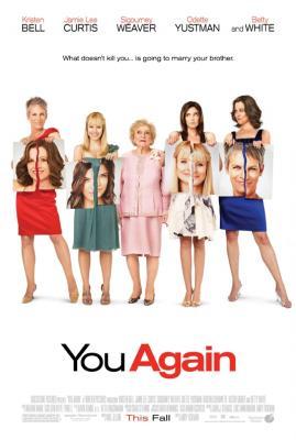 You Again full size movie poster (Kristen Bell Jamie Lee Curtis Sigourney Weaver Betty White)