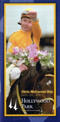 Chris McCarron Day 2002 Hollywood Park program