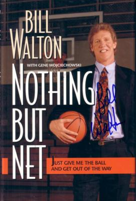 Bill Walton autographed Nothing But Net hardcover book