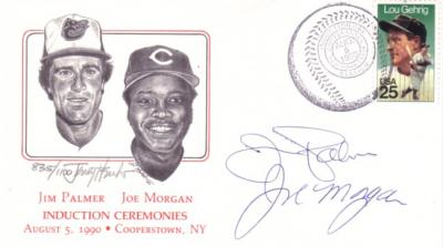 Joe Morgan & Jim Palmer autographed 1990 Baseball Hall of Fame cachet