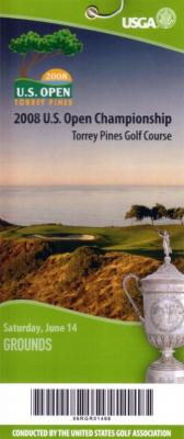 2008 U.S. Open Saturday ticket (Tiger Woods wins 14th major)